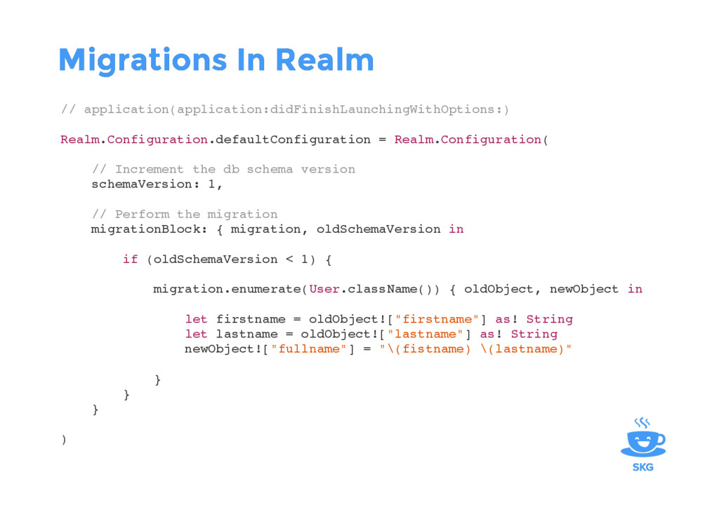 Migrations In Realm Migrations In Realm // appl...