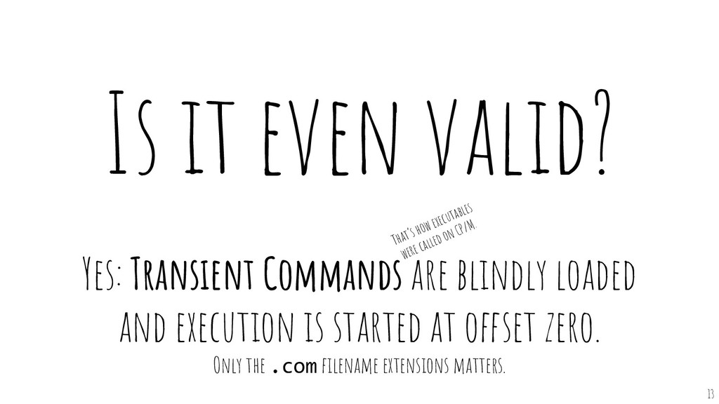 Is it even valid? Yes: Transient Commands are b...
