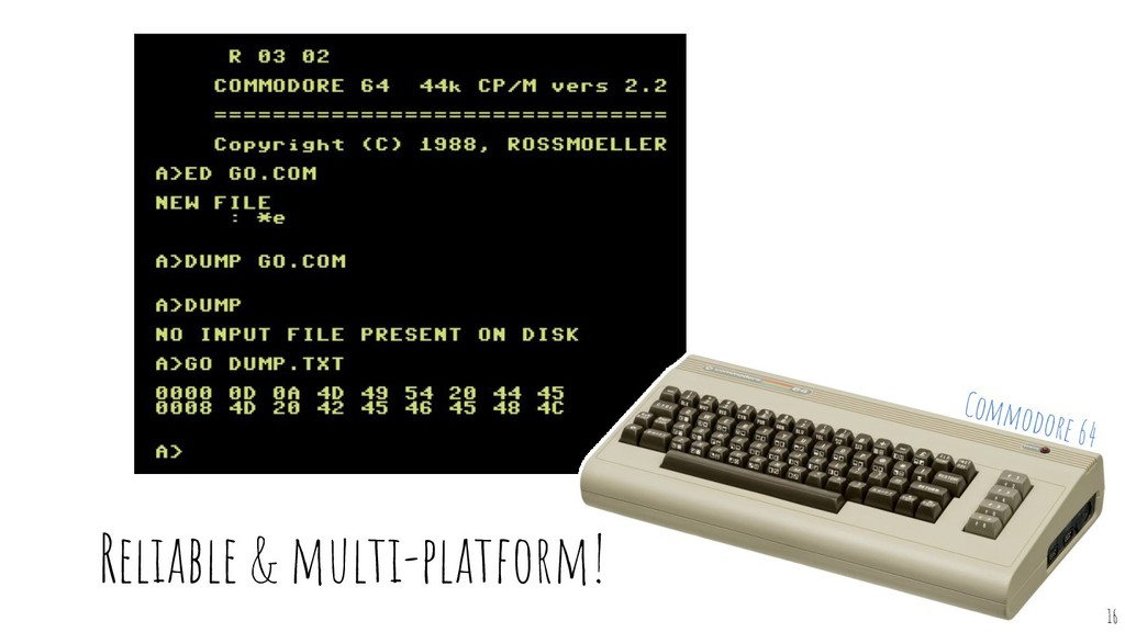 Reliable & multi-platform! 16 Commodore 64