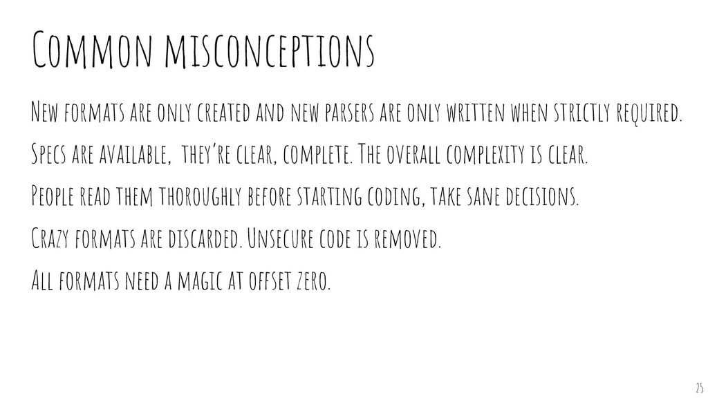 Common misconceptions New formats are only crea...