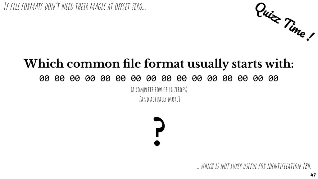 If file formats don't need their magic at offset...