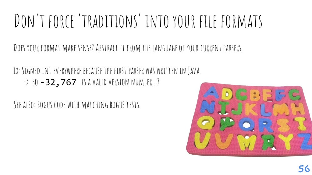 Don't force 'traditions' into your file formats ...