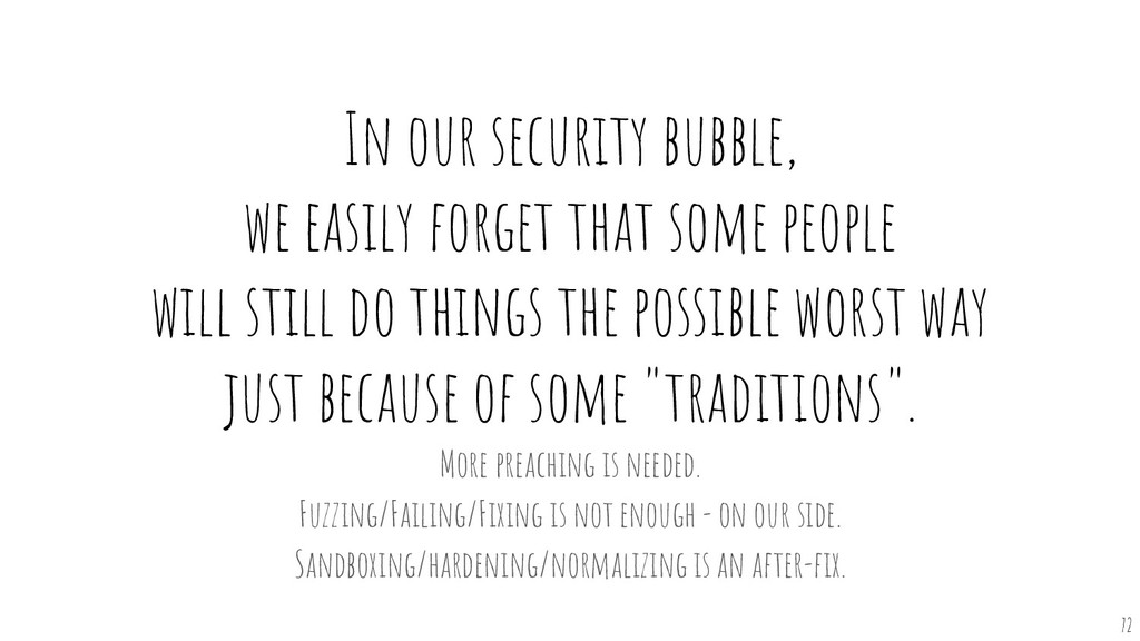 In our security bubble, we easily forget that s...