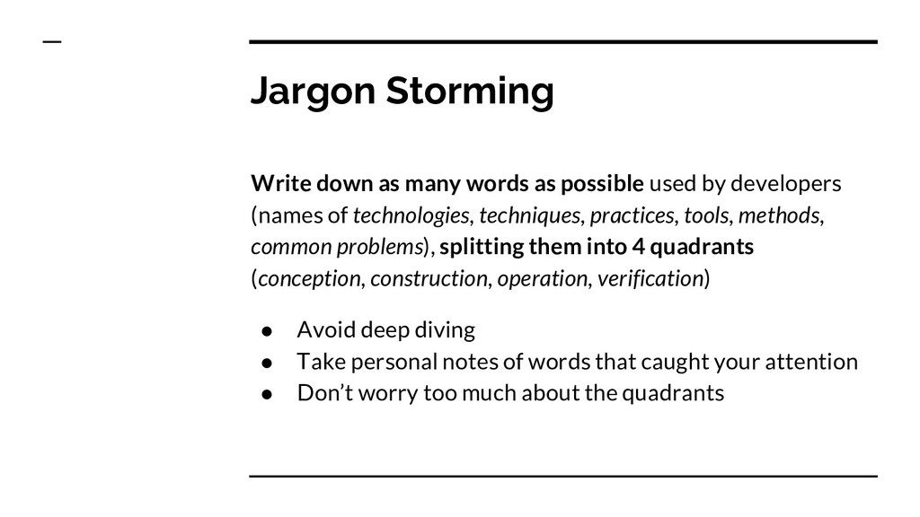 Jargon Storming Write down as many words as pos...