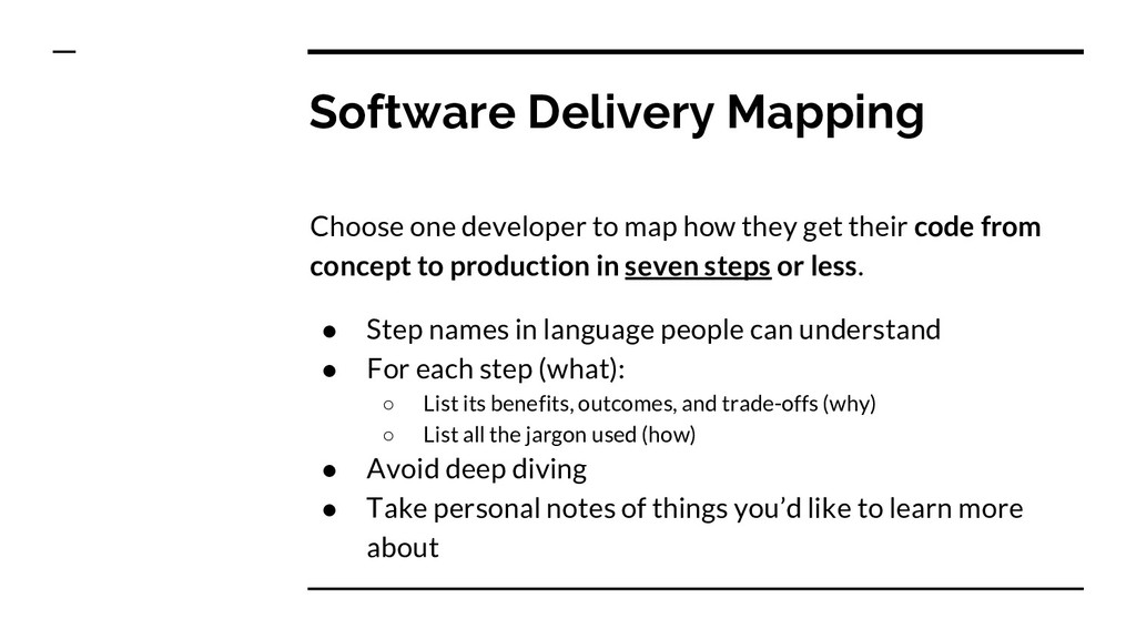 Software Delivery Mapping Choose one developer ...