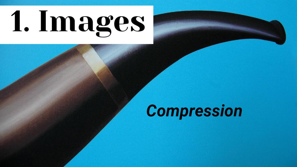 1. Images Compression