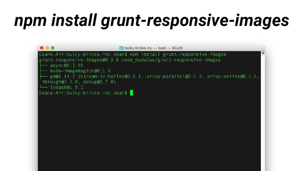 npm install grunt-responsive-images