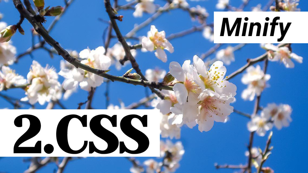 Minify 2.CSS