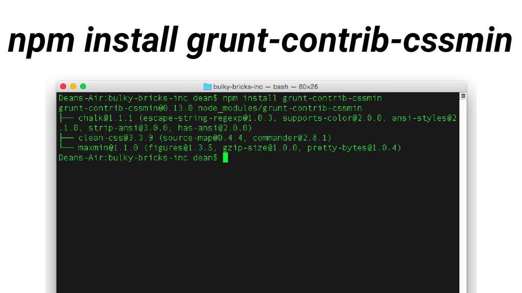 npm install grunt-contrib-cssmin