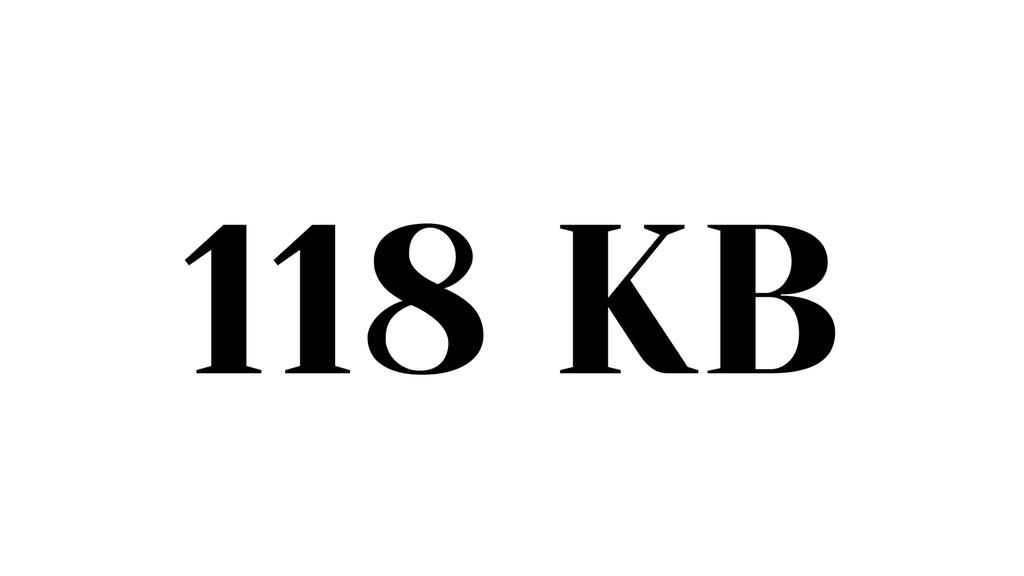 118 KB