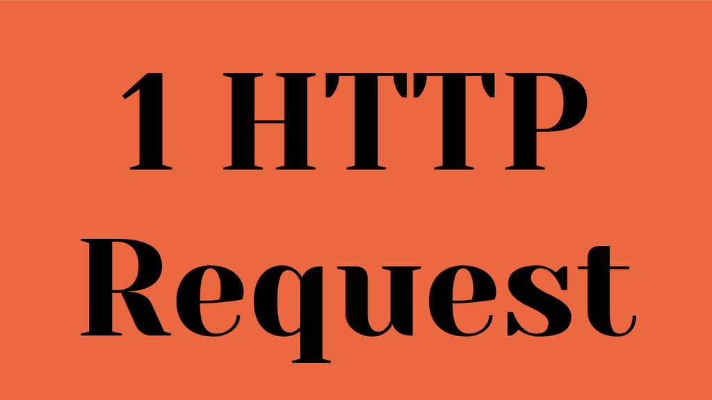1 HTTP Request