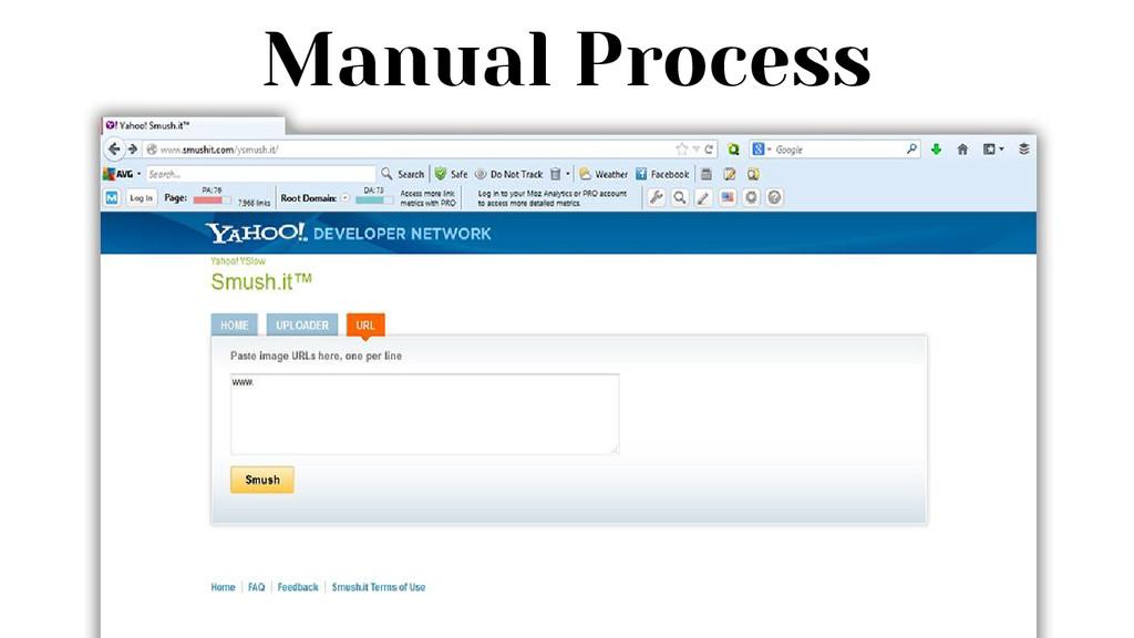 Manual Process