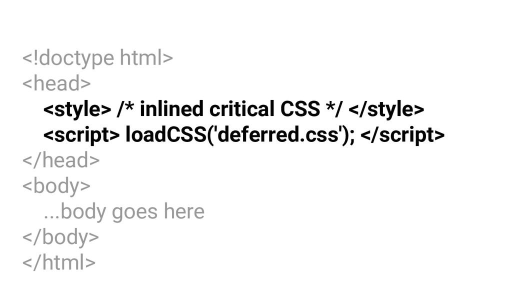 <!doctype html> <head> <style> /* inlined criti...