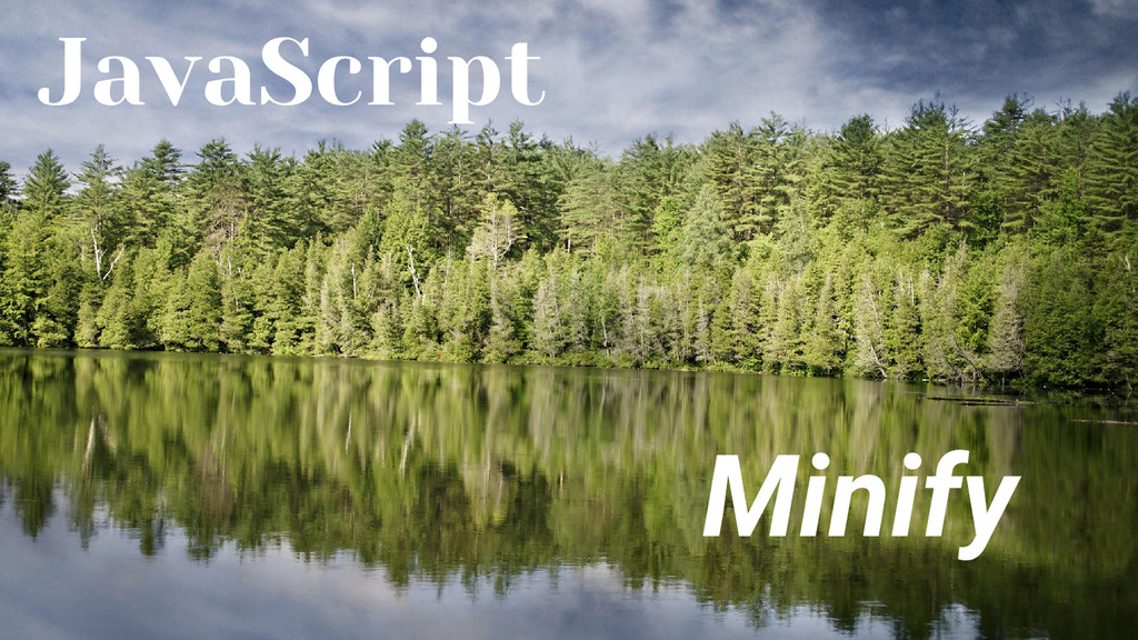 JavaScript Minify