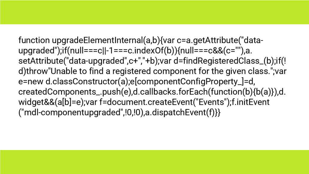 function upgradeElementInternal(a,b){var c=a.ge...