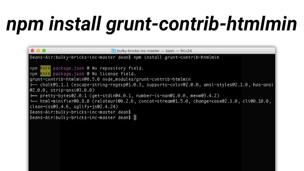 npm install grunt-contrib-htmlmin