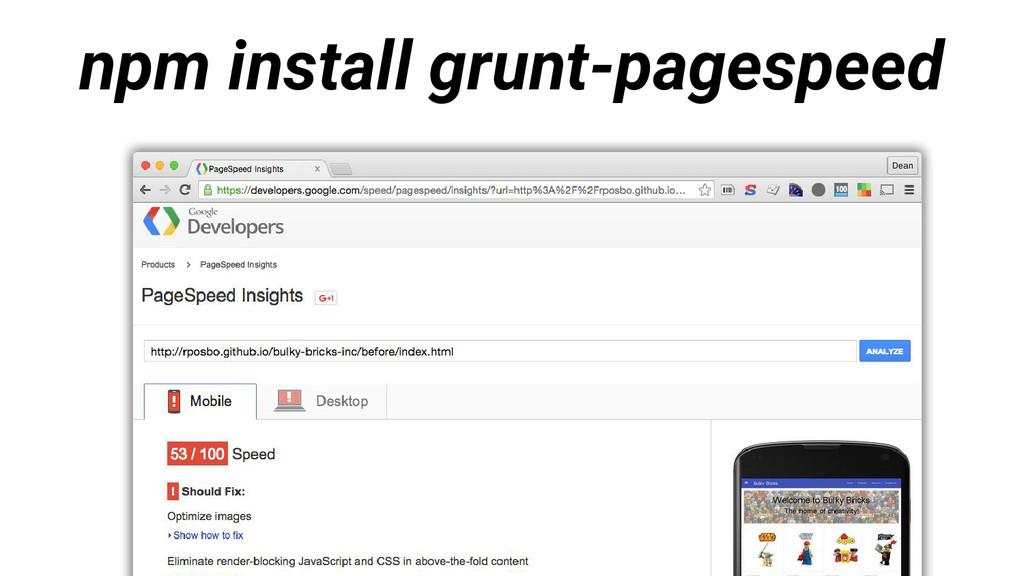 npm install grunt-pagespeed
