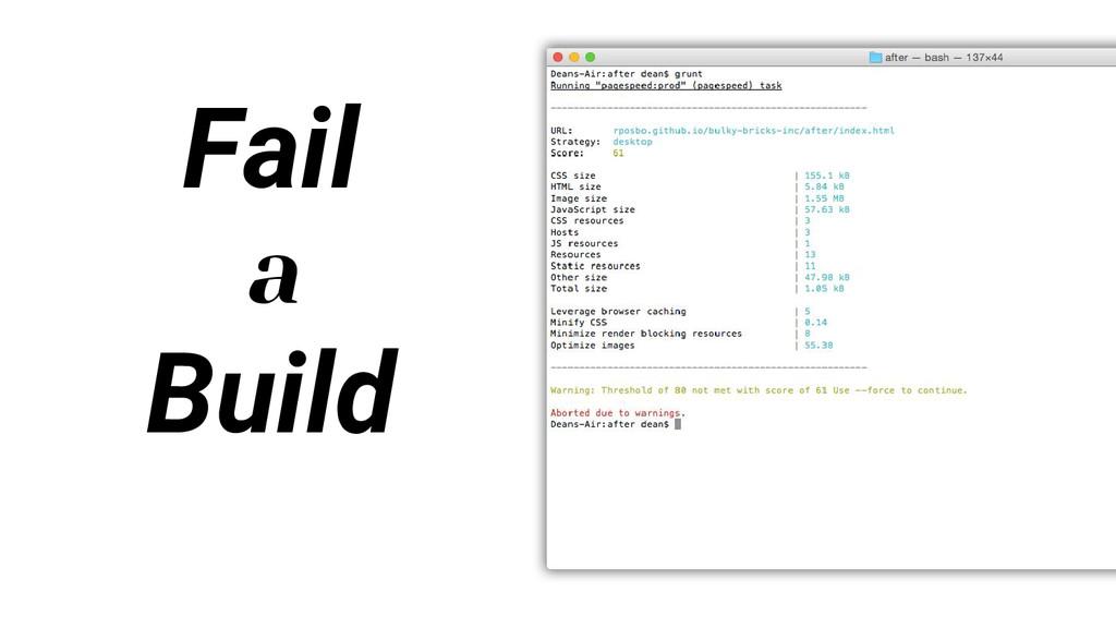 Fail a Build