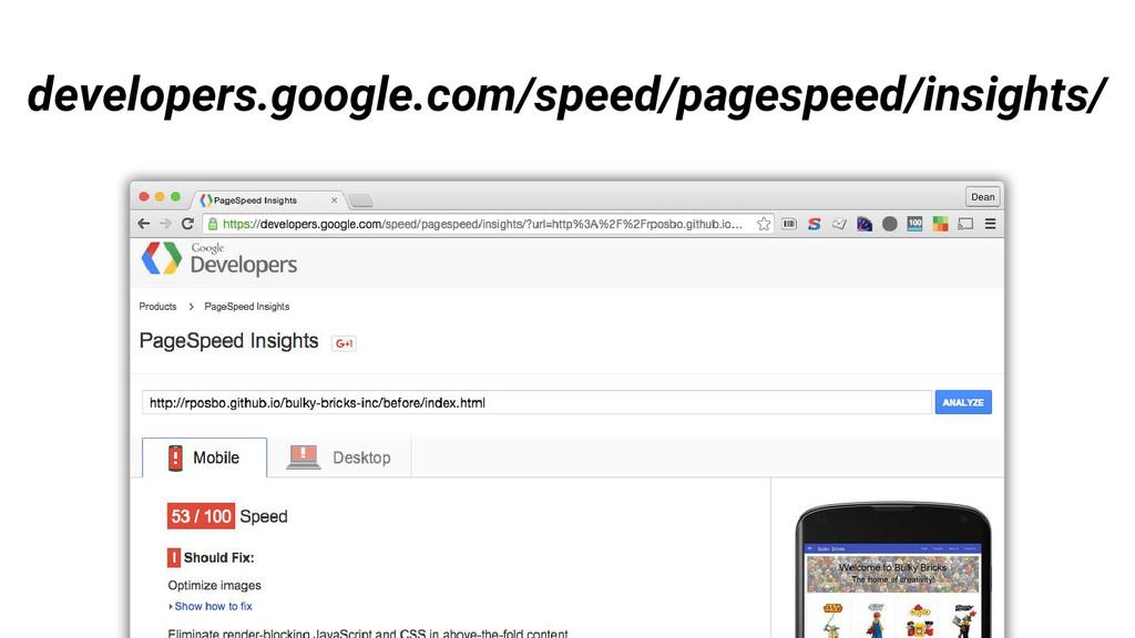 developers.google.com/speed/pagespeed/insights/