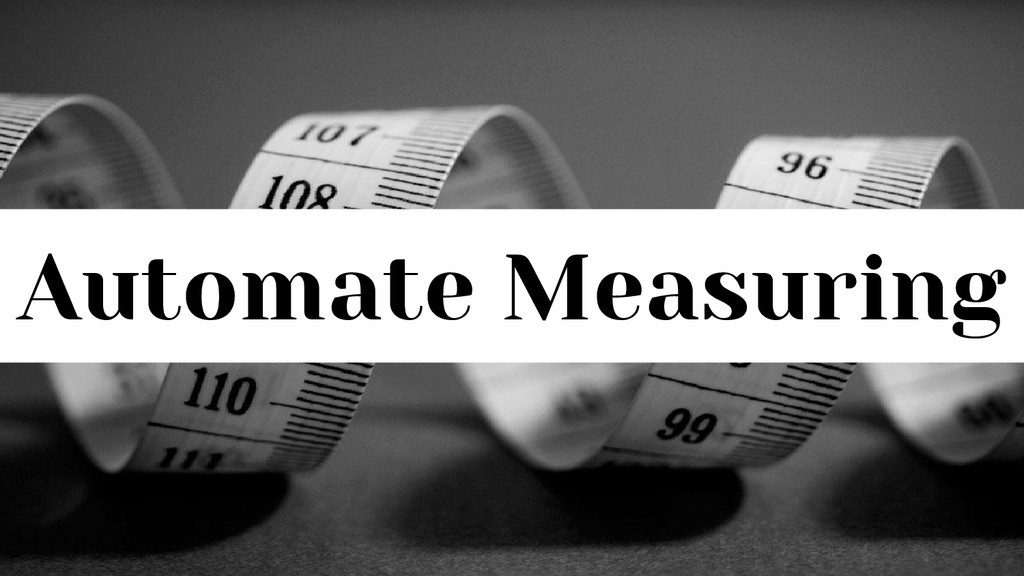 Automate Measuring
