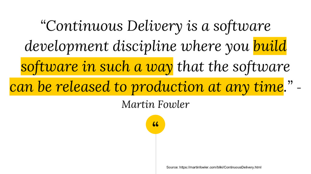 """"""" """"Continuous Delivery is a software developmen..."""
