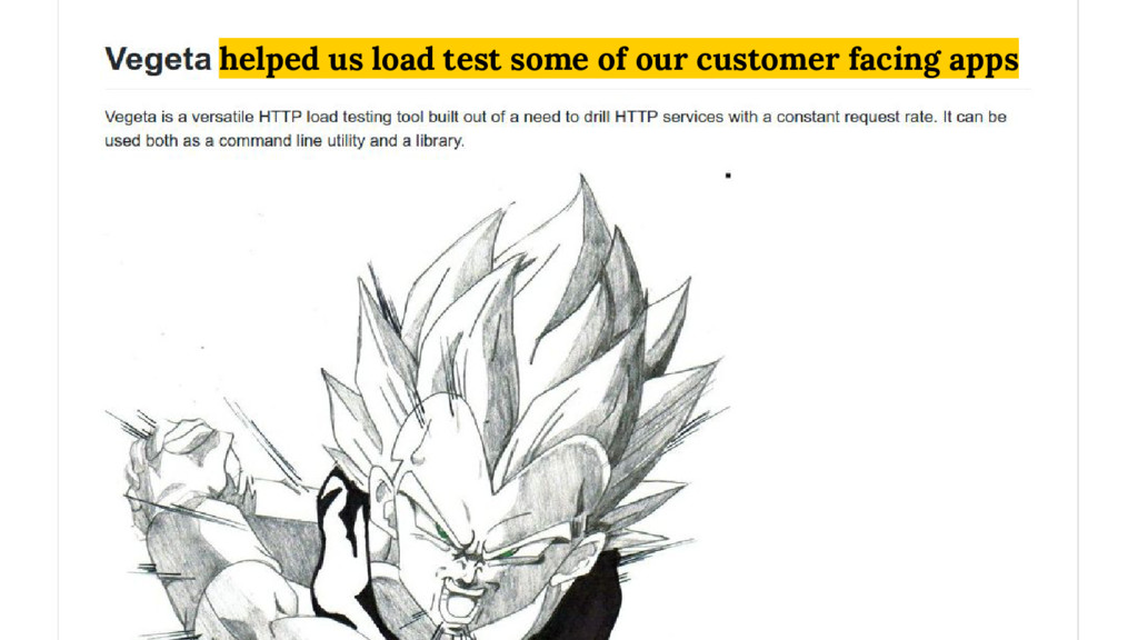 helped us load test some of our customer facing...