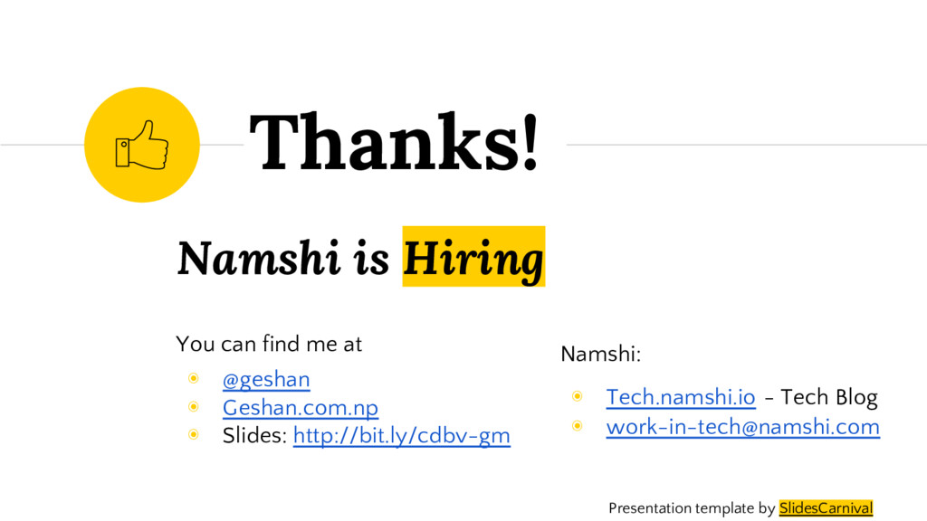 Namshi is Hiring You can find me at ◉ @geshan ◉...