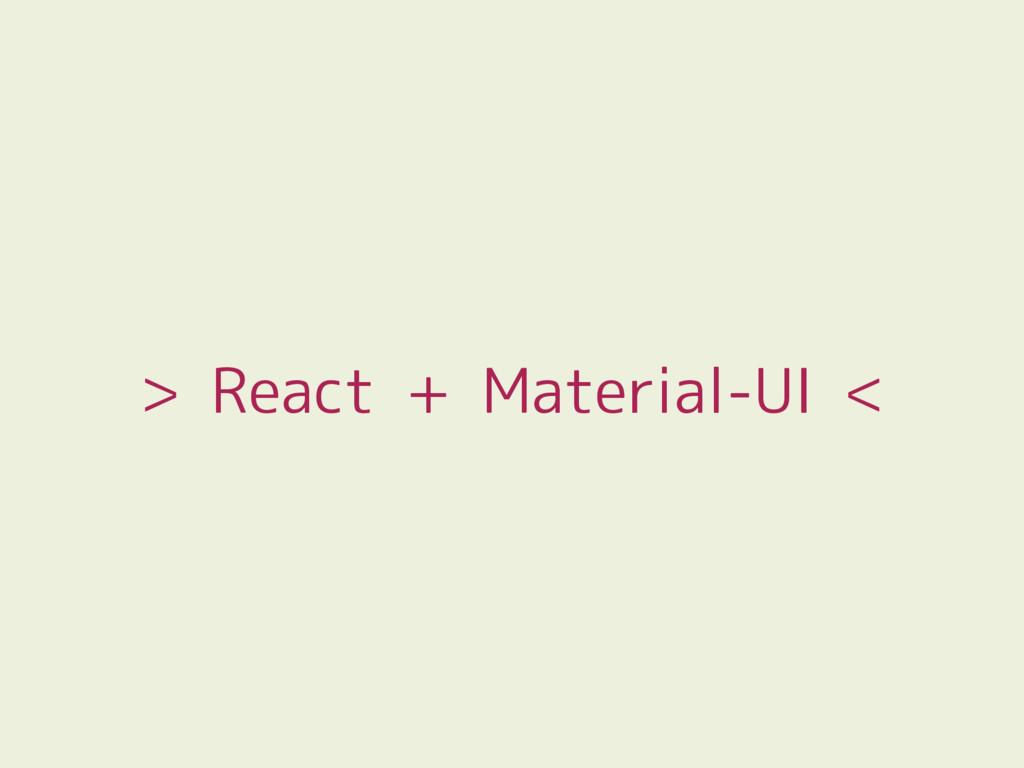 > React + Material-UI <