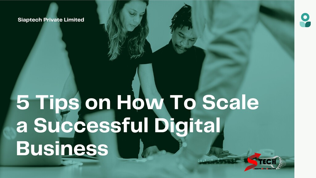 5 Tips on How To Scale a Successful Digital Bus...