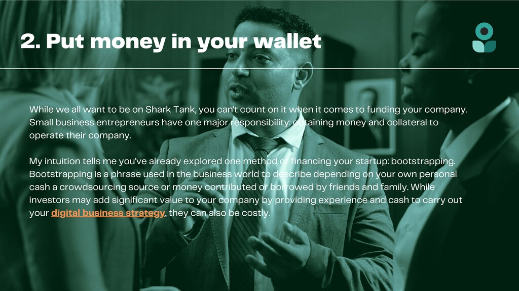 2. Put money in your wallet While we all want t...