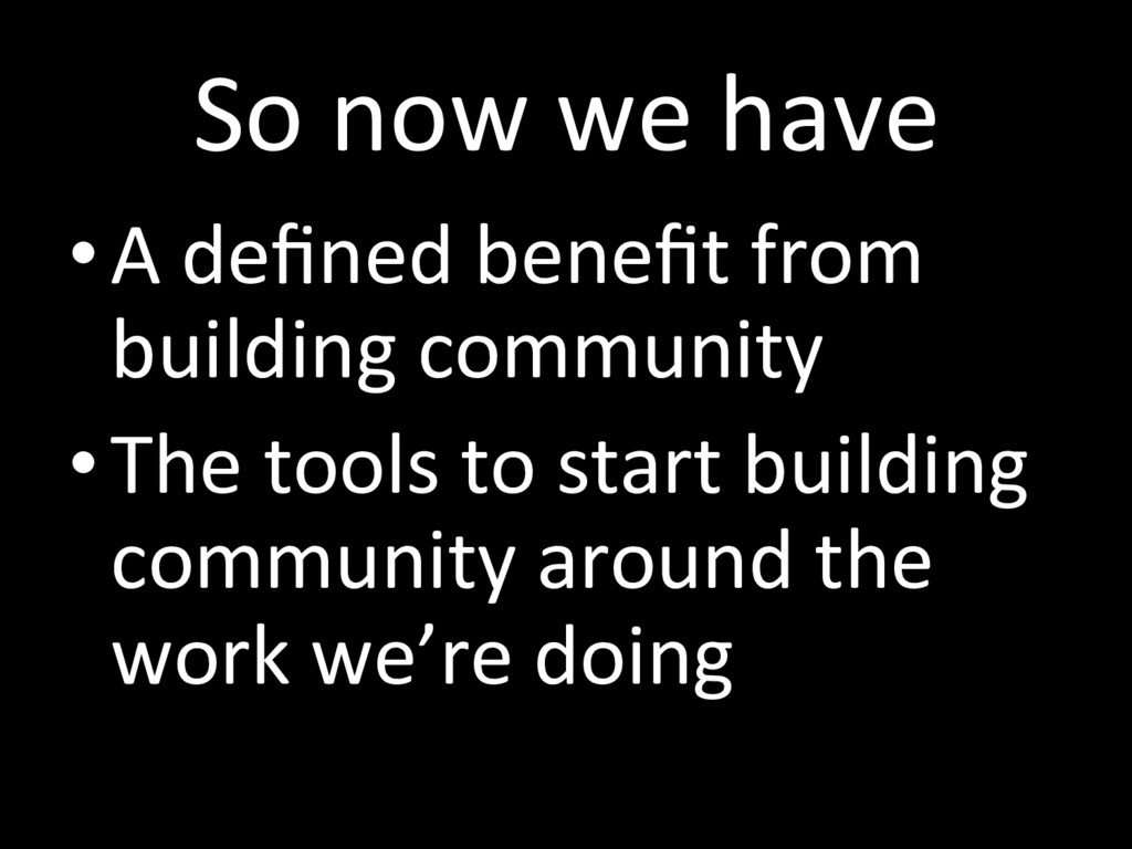 So now we have • A defined benefit from building ...