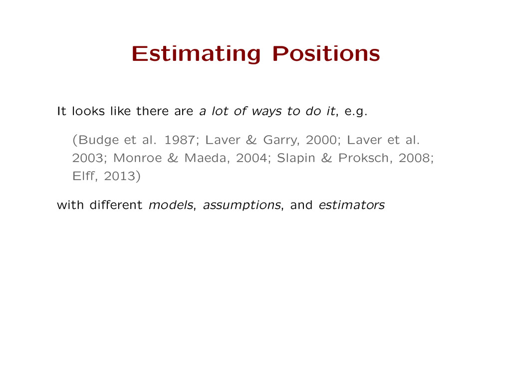 Estimating Positions It looks like there are a ...