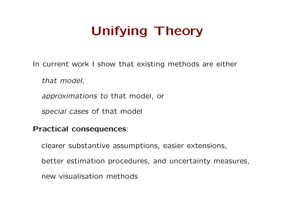 Unifying Theory In current work I show that exi...