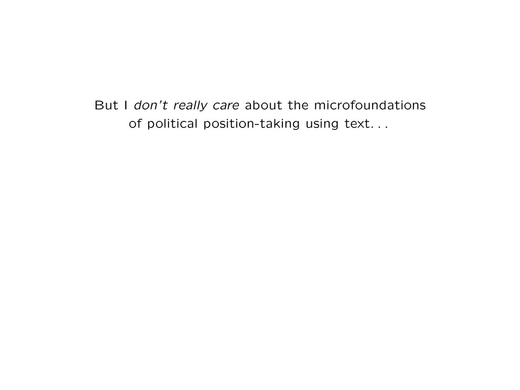 But I don't really care about the microfoundati...