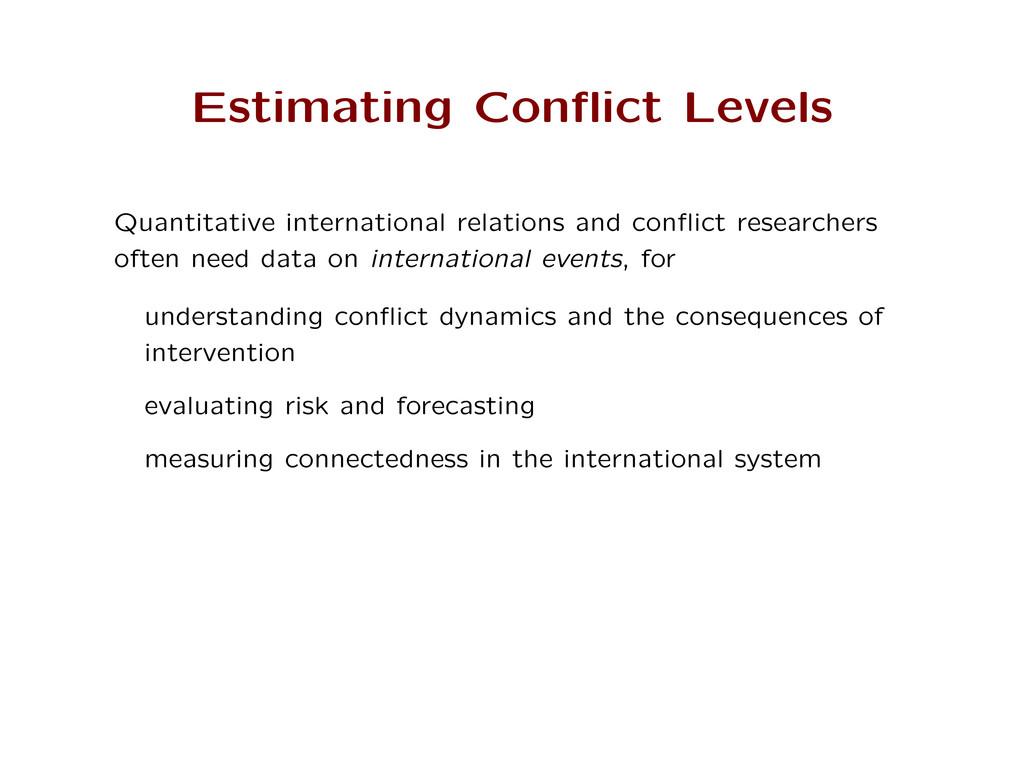 Estimating Conflict Levels Quantitative internat...