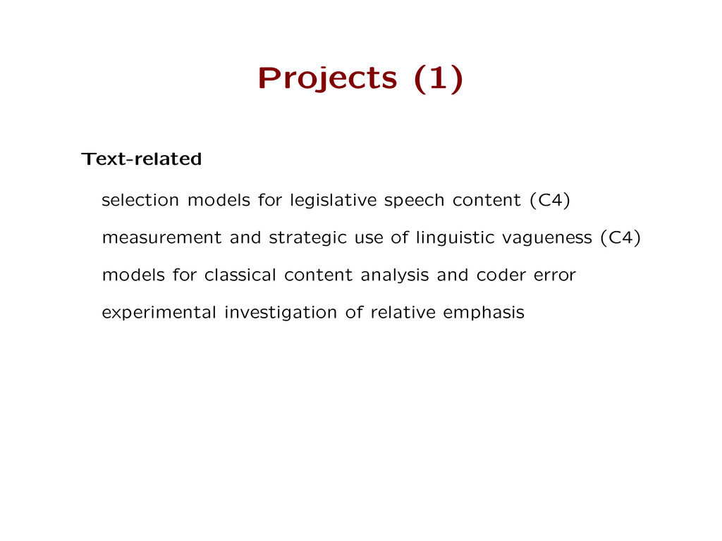 Projects (1) Text-related selection models for ...