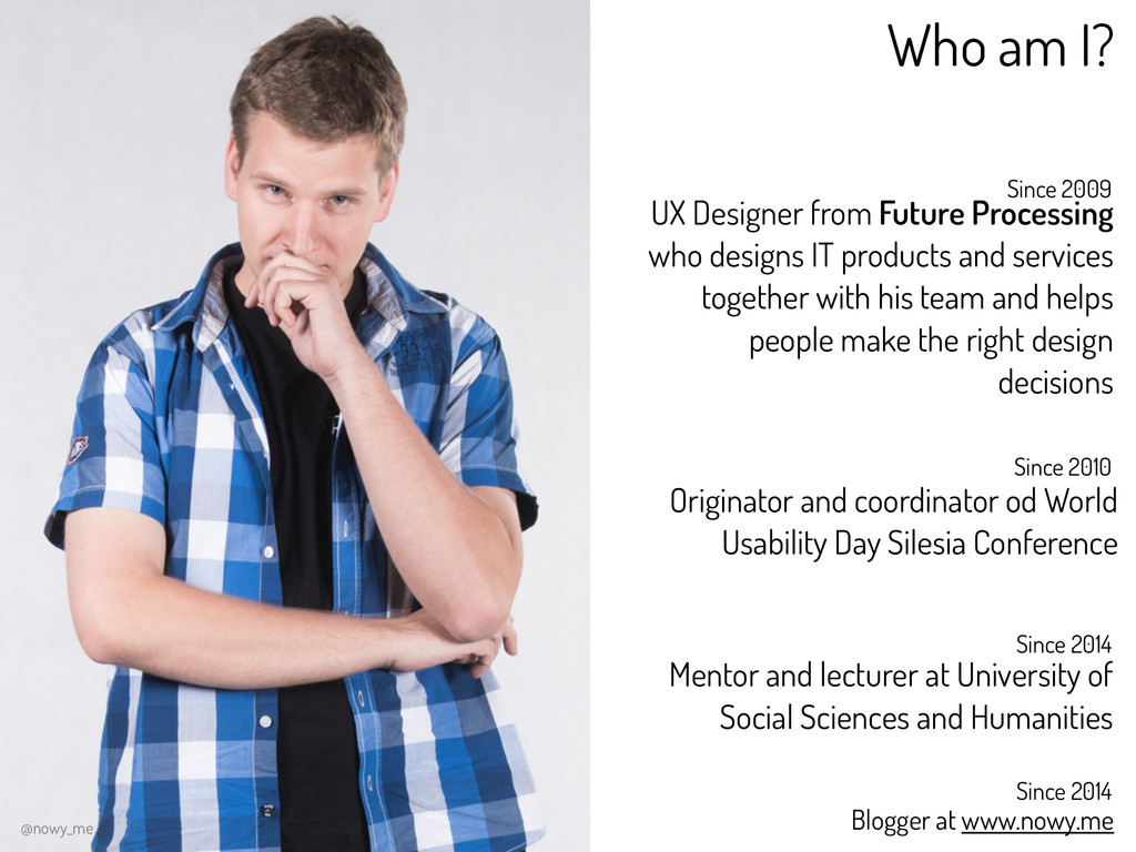 Who am I? UX Designer from Future Processing wh...