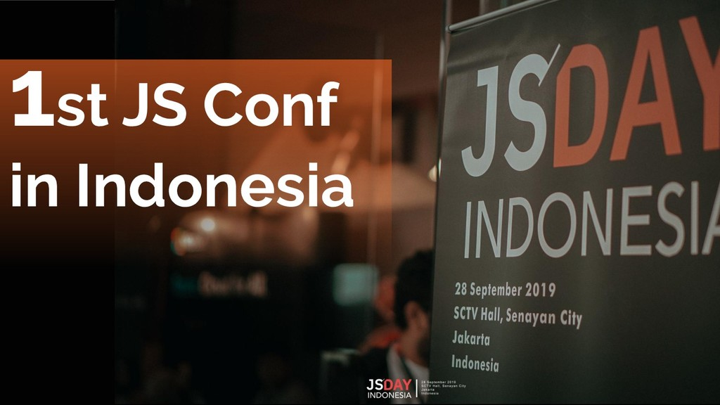 1st JS Conf in Indonesia