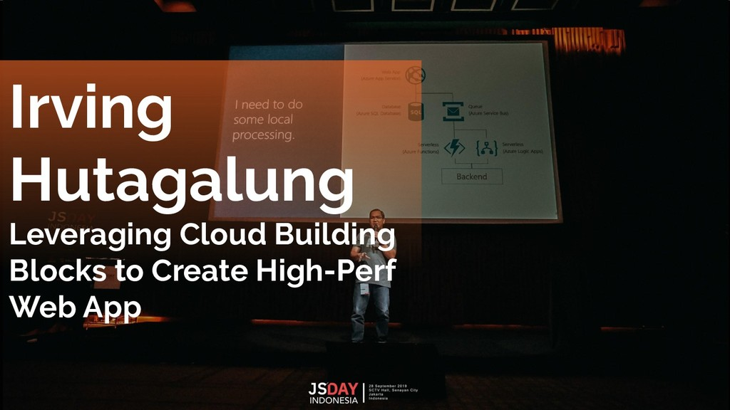 Irving Hutagalung Leveraging Cloud Building Blo...