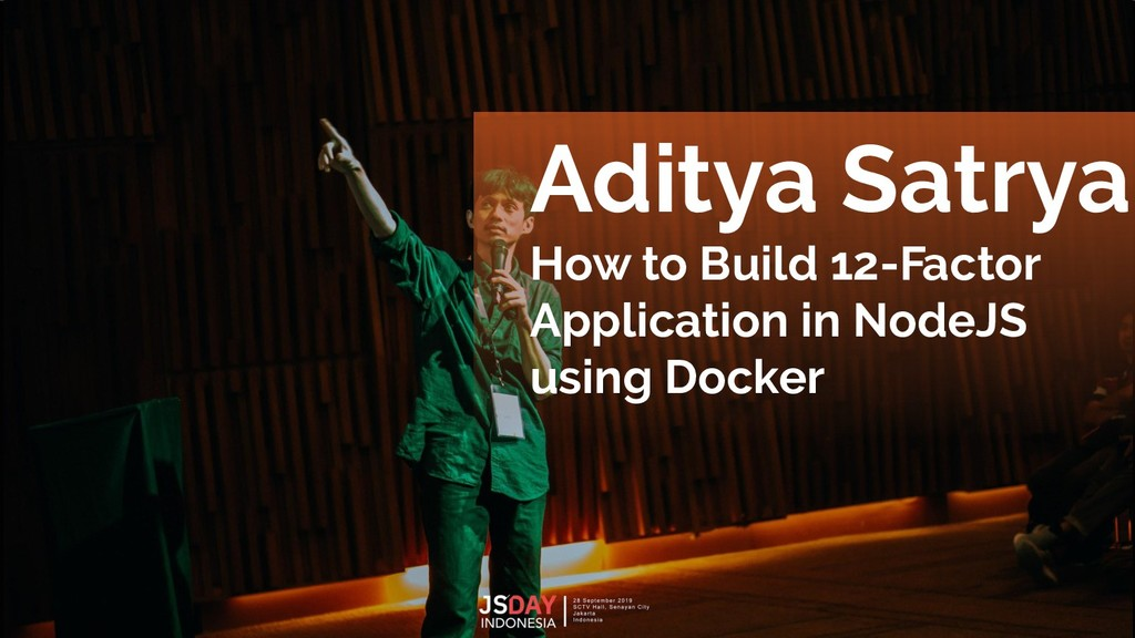 Aditya Satrya How to Build 12-Factor Applicatio...