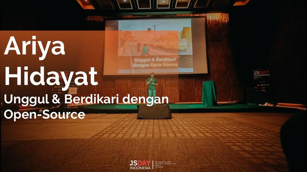 Ariya Hidayat Unggul & Berdikari dengan Open-So...