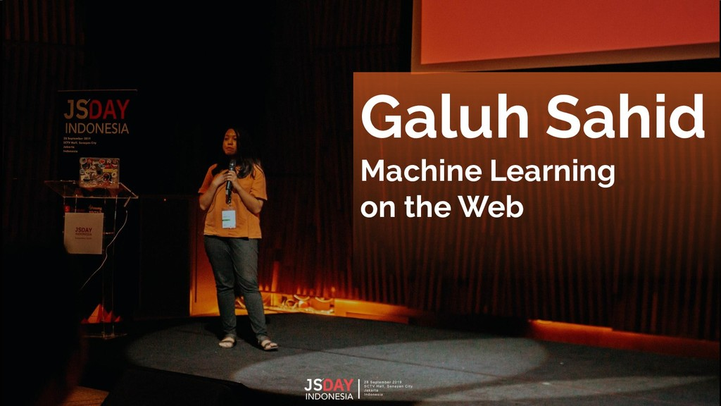 Galuh Sahid Machine Learning on the Web