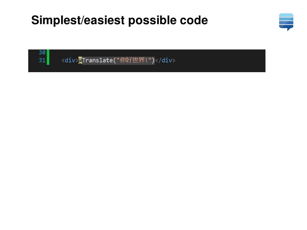 Simplest/easiest possible code
