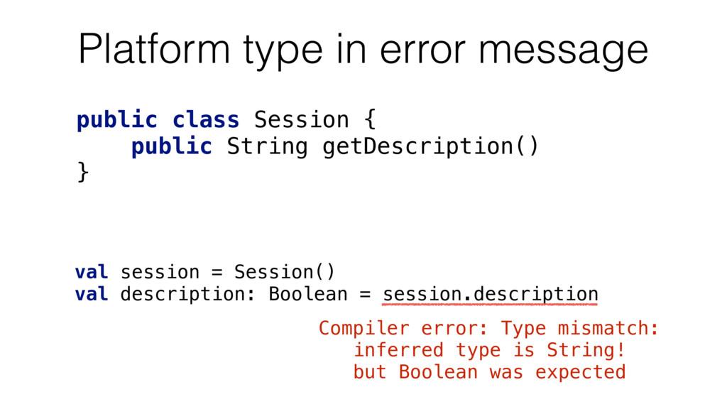 Platform type in error message public class Ses...