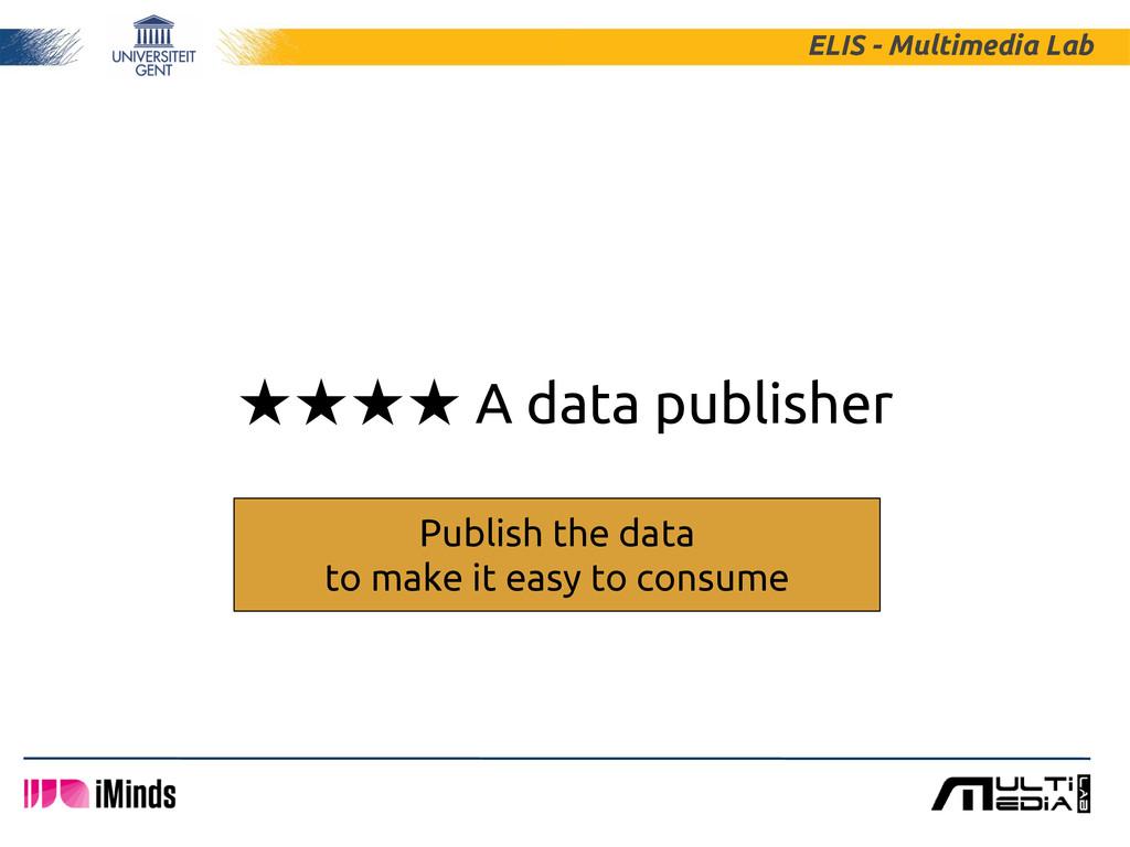 ★★★★ A data publisher ELIS - Multimedia Lab Pub...