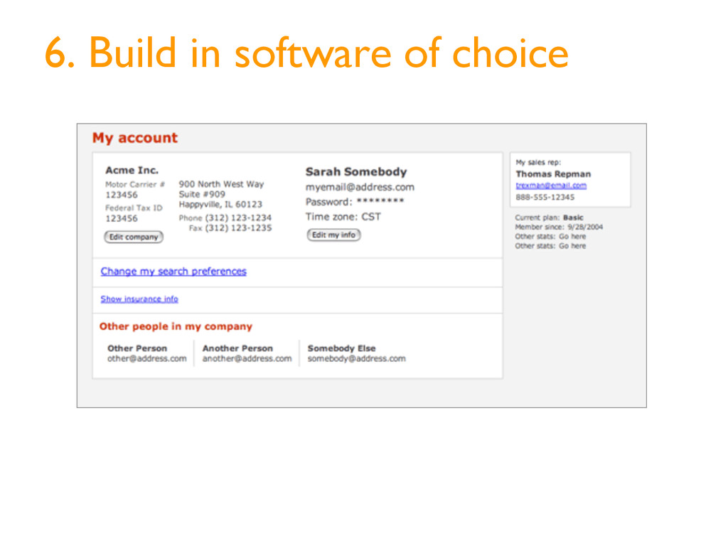 6. Build in software of choice