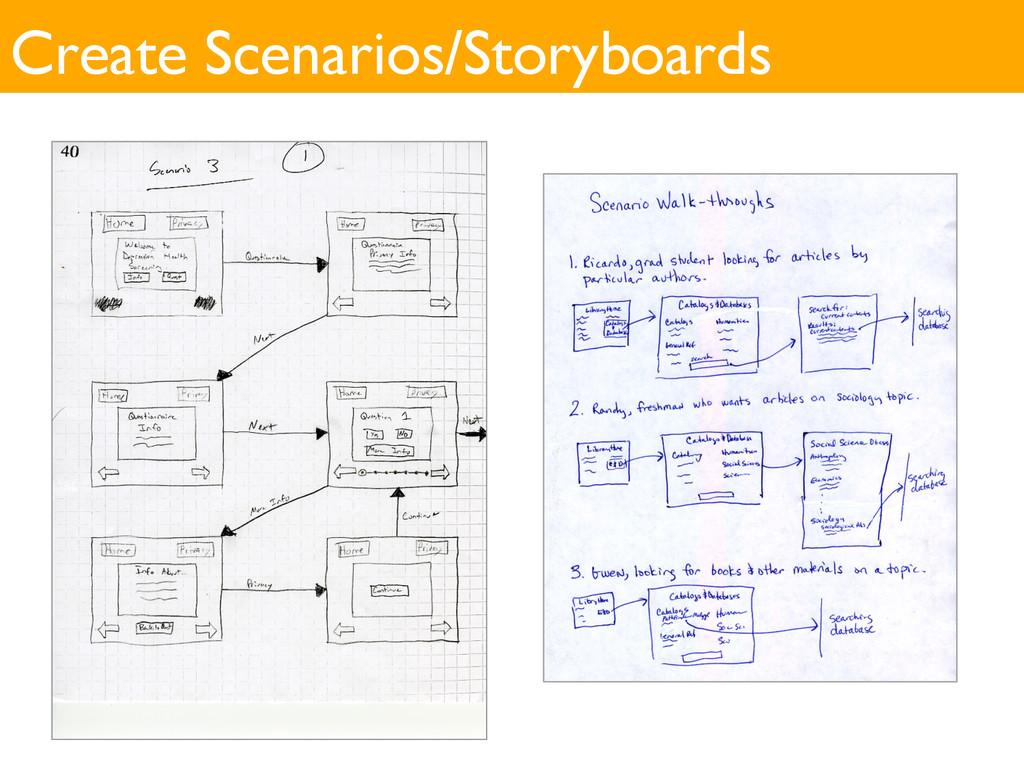 Create Scenarios/Storyboards