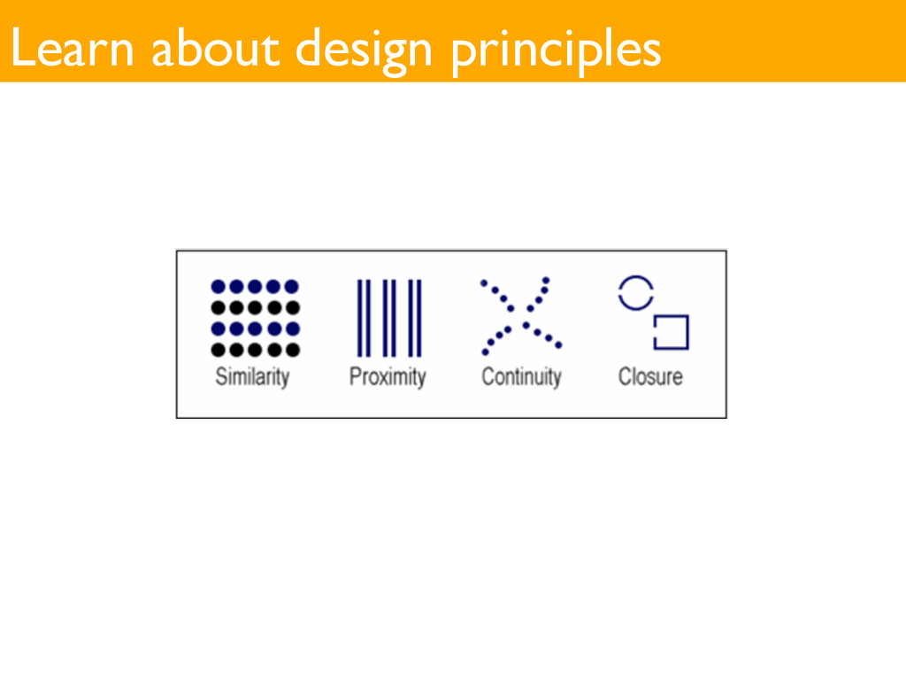 Learn about design principles