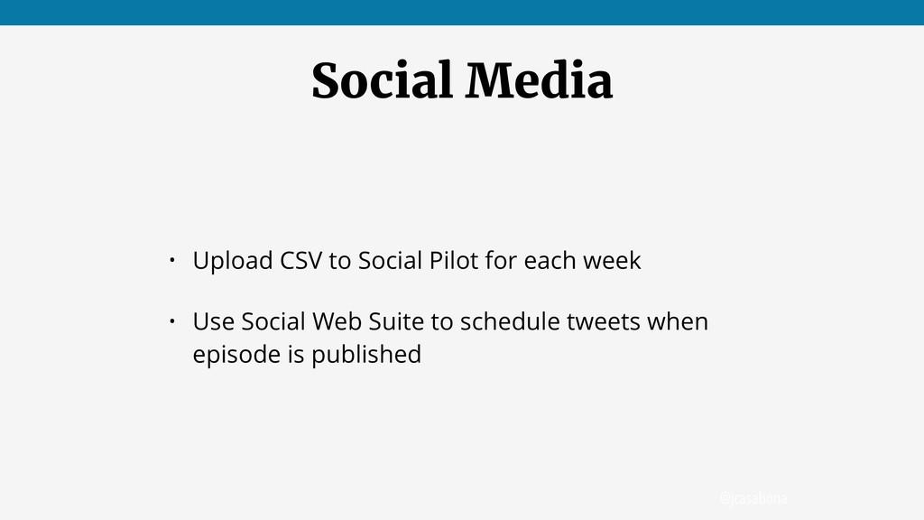 @jcasabona Social Media • Upload CSV to Social ...