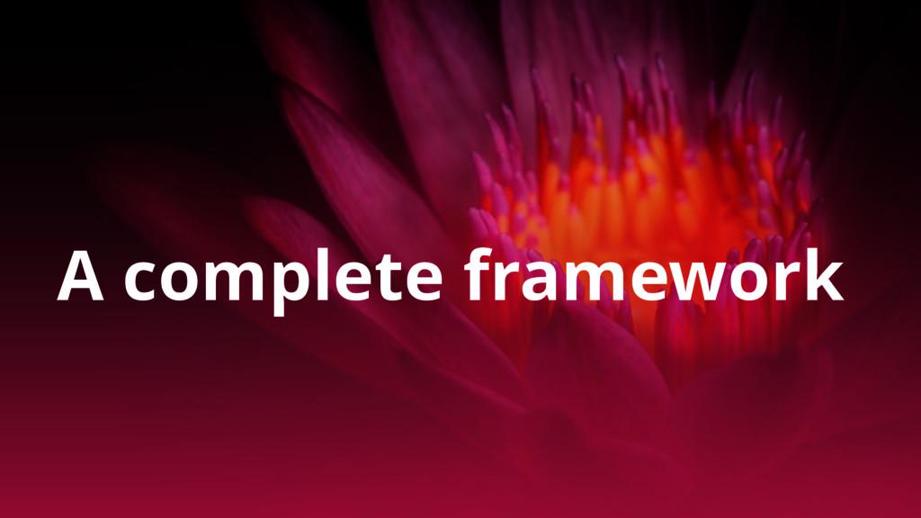 A complete framework